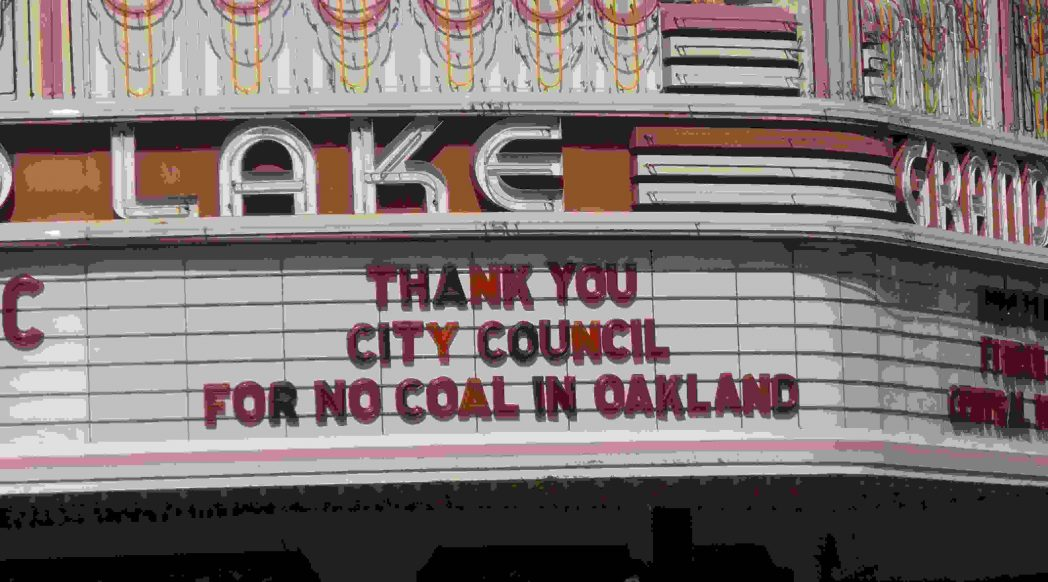 Grand Lake Theater marquee displaying thanks to City Council for voting to ban coal Credit: Jahahara