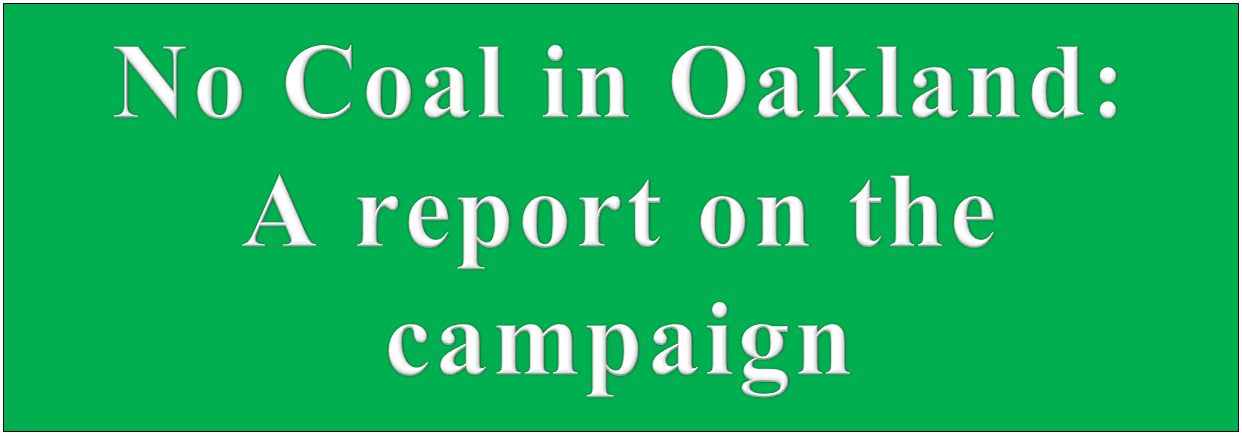 No Coal in Oakland: A report on the campaign