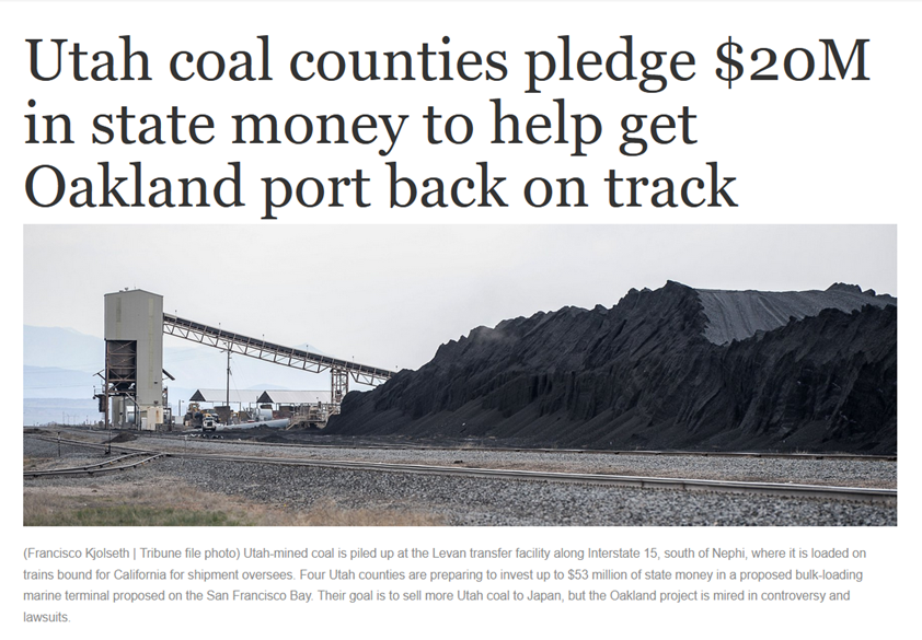 "Article headline, ""Utah coal counties pledge $20M in state money to help get Oakland port back on track,"" Salt Lake Tribune, 2020-07-05"